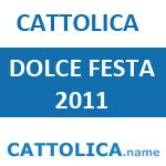 Cattolica Dolce Festa 2011