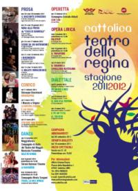 Cattolica Teatro della Regina 2011 2012 Programma