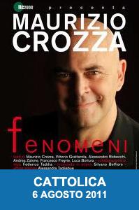Cattolica Maurizio Crozza Fenomeni 2011