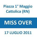 Concorso Miss Over a Cattolica 17/07/2011